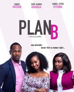 Plan B | Download Kenyan Movie