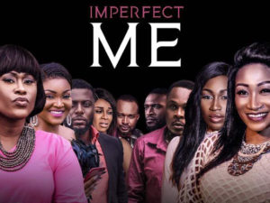 Imperfect Me | Download Nollywood Movie