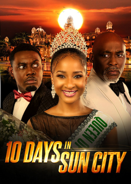10 days in Sun City | Download Nollywood Movie