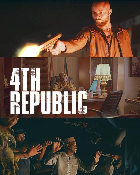 4th Republic | Download Nollywood Movie