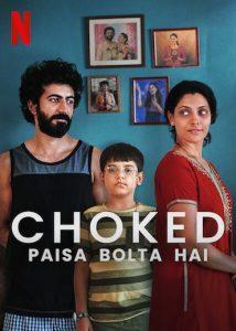 Choked : Paisa Bolta Hai (2020) | Download Bollywood Movie