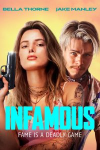Infamous (2020) | Download Hollywood Movie