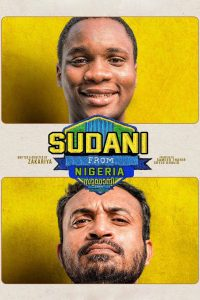 Sudani From Nigeria (2017) | Download Bollywood Movie