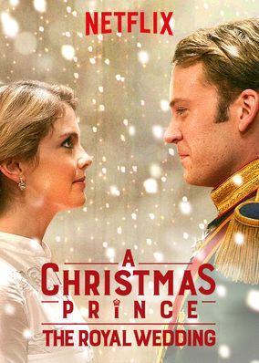 A Christmas Prince The Royal Wedding (2018) | Download Hollywood Movie