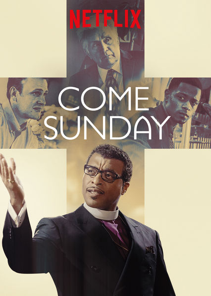 Come Sunday (2018) | Download Hollywood Movie