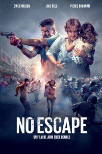 No Escape (2015) | Download Hollywood Movie