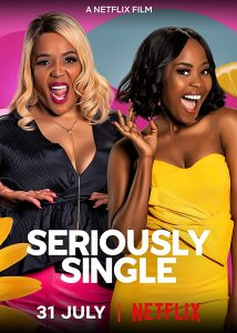 Seriously Single   Download South African Movie