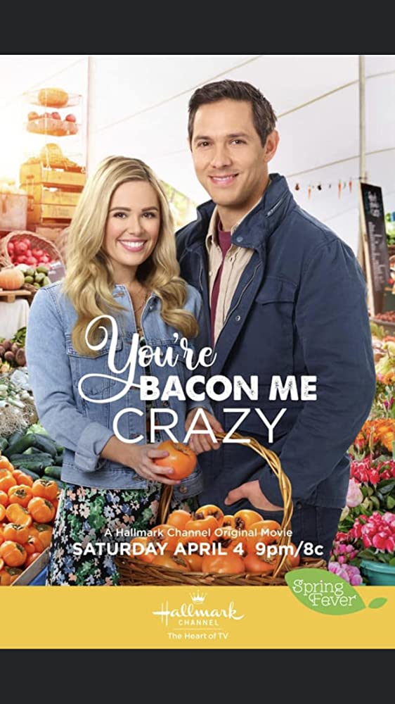 You're Bacon Me Crazy (2020)   Download Hollywood Movie