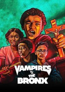 Vampires vs the Bronx (2020) | Download Hollywood Movie
