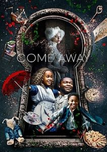 Come Away (2020) | Download Hollywood Movie