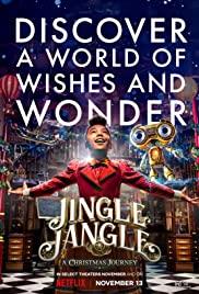 Jingle Jangle: A Christmas Journey (2020)   Download Hollywood Movie