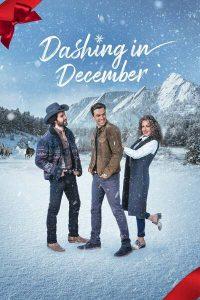 Dashing in December (2020) | Download Hollywood Movie
