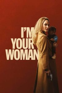 Im Your Woman (2020)   Download Hollywood Movie