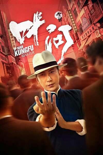 IP Man Kung Fu Master (2020)   Download Chinese Movie