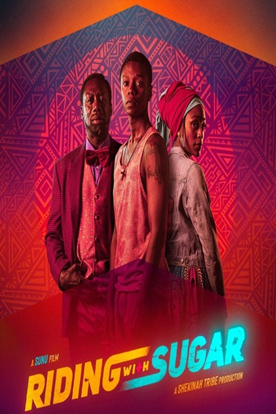 Riding with Sugar (2020)   Download South African Movie