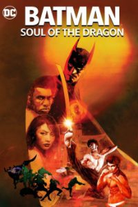 Batman: Soul of the Dragon (2021) | Download Hollywood Movie