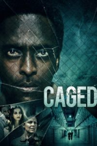 Read more about the article Caged (2021)   Download Hollywood Movie