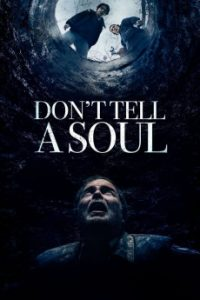 Don't Tell a Soul (2020) | Download Hollywood Movie