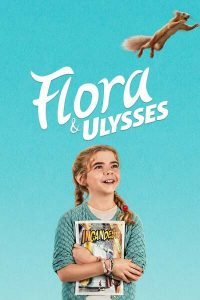 Read more about the article Flora and Ulysses (2021) | Download Hollywood Movie