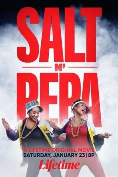 Salt-N-Pepa (2021) | Download Hollywood Movie