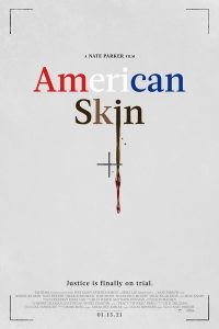 American Skin (2021) | Download Hollywood Movie