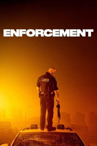 Enforcement (2021) | Download Hollywood Movie