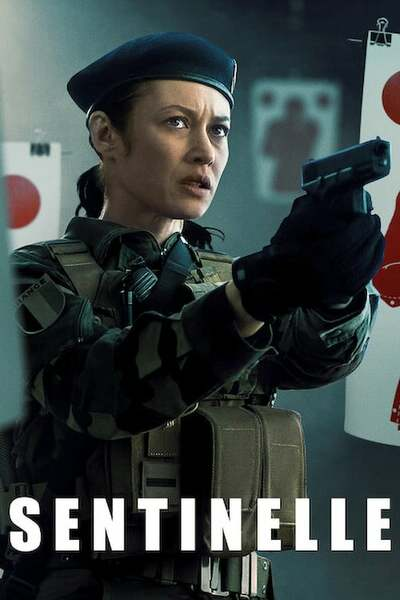Sentinelle (2021) | Download FRENCH Movie