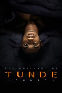 The Obituary of Tunde Johnson (2021)   Download Hollywood Movie