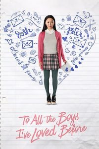 Read more about the article To All the Boys I've Loved (2018) | Download Hollywood Movie