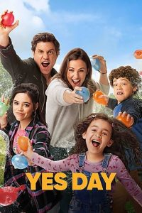 Yes Day (2021) | Download Hollywood Movie