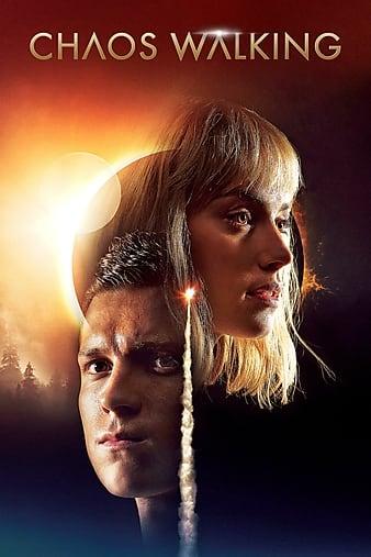 Chaos Walking (2021) | Download Hollywood Movie
