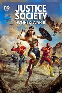 Justice Society World War II (2021) | Download Hollywood Movie