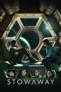 Stowaway (2021) | Download Hollywood Movie