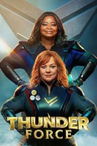 Read more about the article Thunder Force (2020)   Download Hollywood Movie