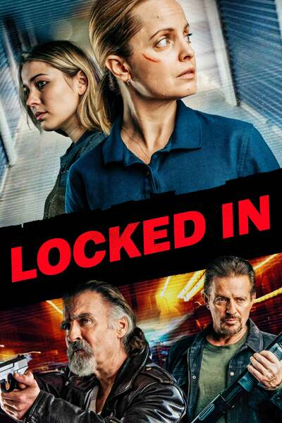 Locked In (2021) | Download Hollywood Movie