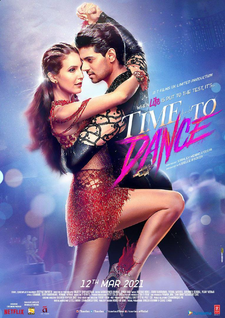 Time to Dance (2021) | Download Bollywood Movie