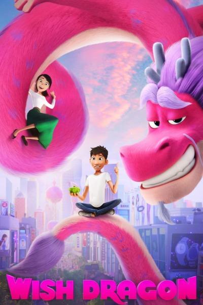 Wish Dragon (2021)   Download Hollywood Movie