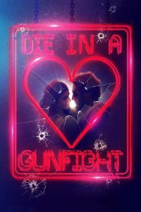 Read more about the article Die in a Gunfight (2021) | Download Hollywood Movie