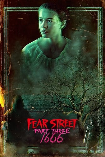 Read more about the article Fear Street Part Three 1666 (2021) | Download Hollywood Movie