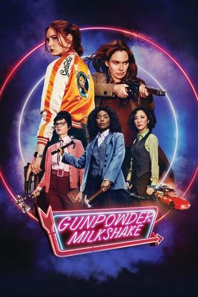 DOWNLOAD Gunpowder Milkshake (2021) | Download Hollywood Movie