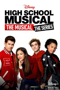 Read more about the article High School Musical The Musical The Series S01 (Complete)  | TV Series