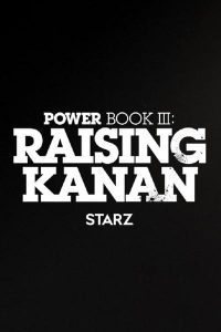 Read more about the article Power Book III Raising Kanan (Episode 9 Added) | TV Series