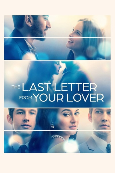 Read more about the article The Last Letter From Your Lover (2021) | Download Hollywood Movie