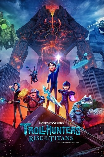 Read more about the article Trollhunters Rise of the Titans (2021)   Download Hollywood Movie