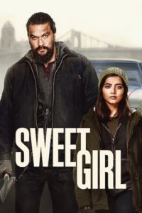 Read more about the article Sweet Girl (2021) | Download Hollywood Movie