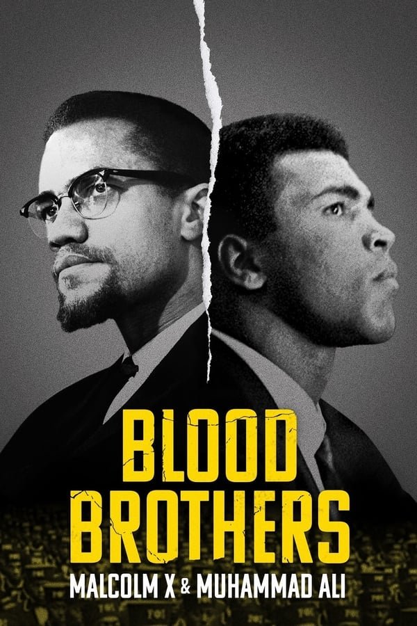 Read more about the article Blood Brothers Malcolm X and Muhammad Ali (2021) | Download Hollywood Movie