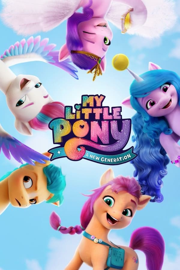 Read more about the article My Little Pony A New Generation (2021) | Download Hollywood Movie