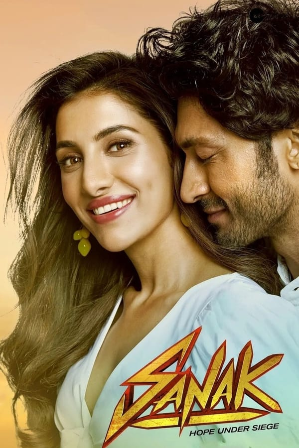 Read more about the article Sanak (2021) | Download Bollywood Movie