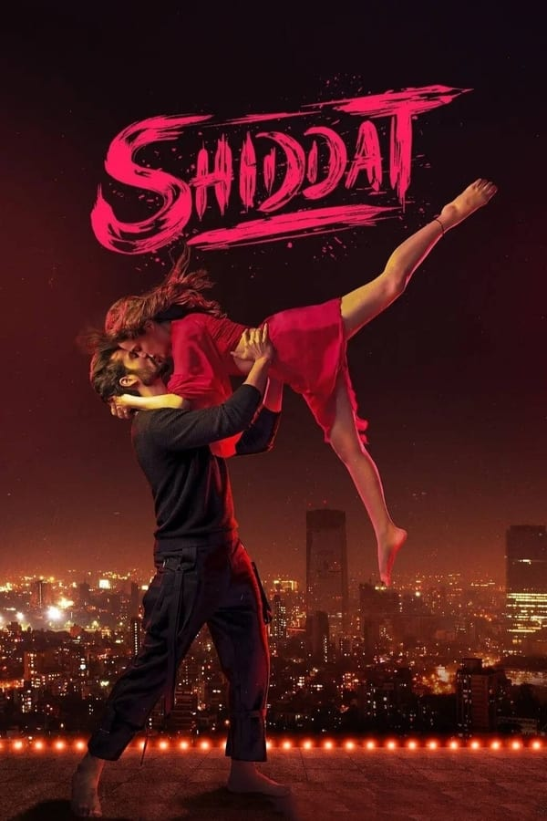Read more about the article Shiddat (2021) | Download Bollywood Movie