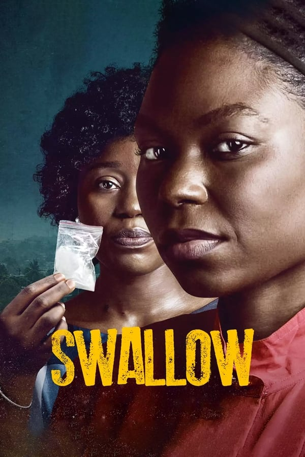 Read more about the article Swallow (2021) | Download Nollywood Movie